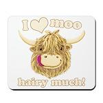 Wee Hamish Loves Moo! Mousepad