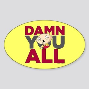 Family Guy Damn You All Sticker (Oval)