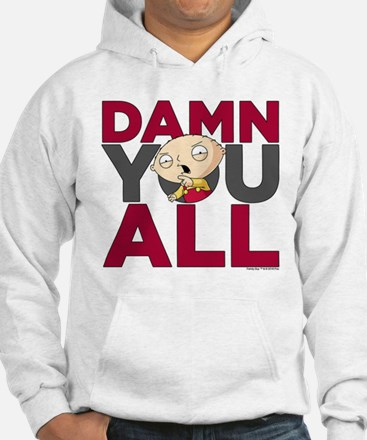 Family Guy Damn You All Hoodie