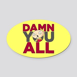 Family Guy Damn You All Oval Car Magnet