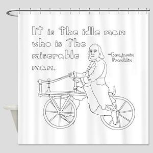 Ben Franklin Quote on bike Shower Curtain