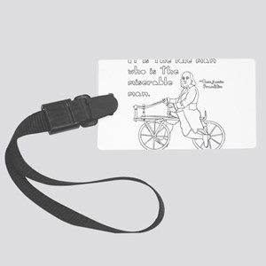 Ben Franklin Quote on bike Large Luggage Tag