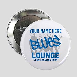 "Custom Blues Lounge 2.25"" Button"