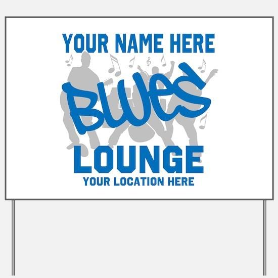 Custom Blues Lounge Yard Sign