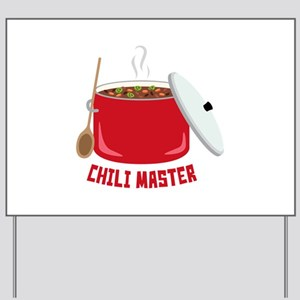 Chili Master Yard Sign