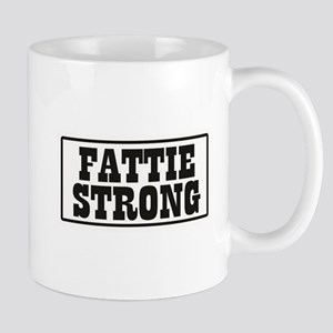 Fattie Strong Mugs