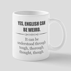 English Can Be Weird Mugs