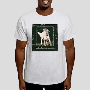 You had me at roo-roo T-Shirt
