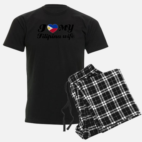 I love my filipina wife Pajamas
