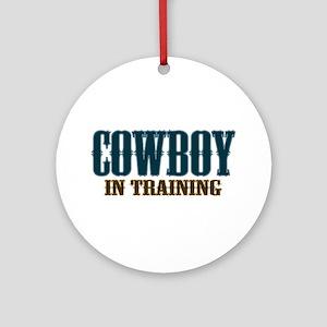 Cowboy In Training Ornament (Round)