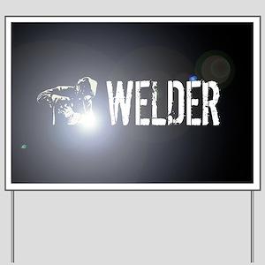 Welding: Stick Welder Yard Sign