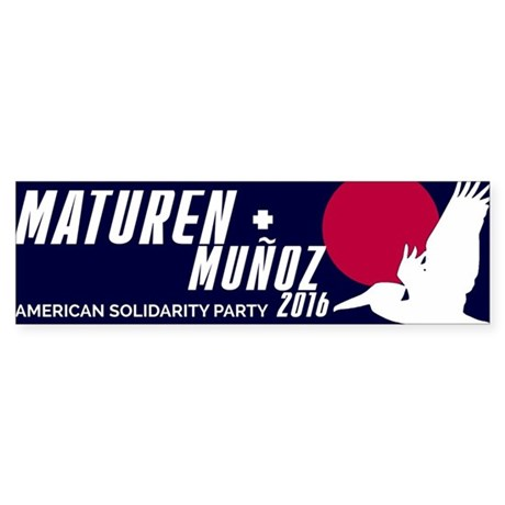Maturen Munoz Bumper Sticker Bumper Sticker