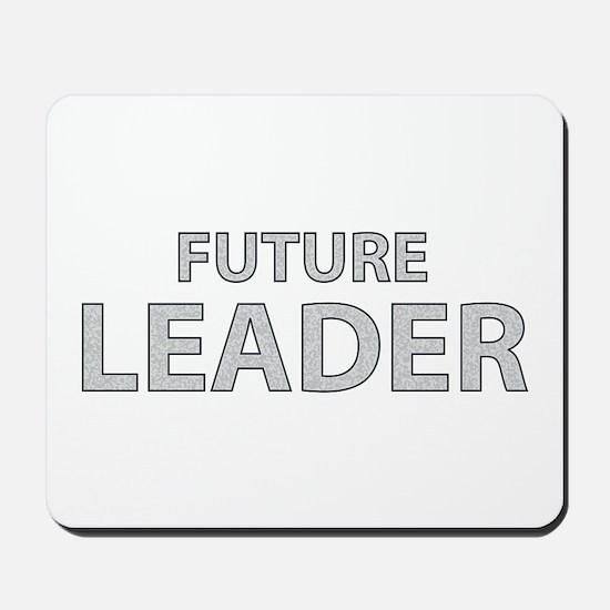 Future Leader Mousepad