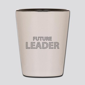 Future Leader Shot Glass