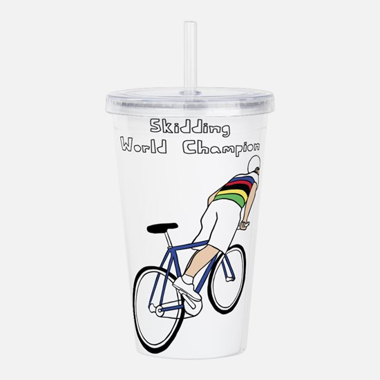 Skidding World Champio Acrylic Double-wall Tumbler