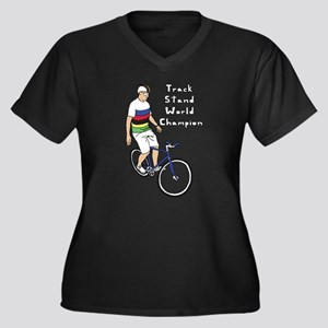 Track Stand World Champion (In R Plus Size T-Shirt