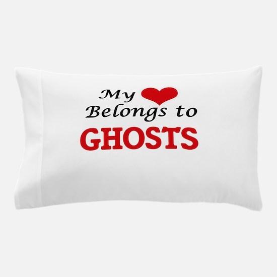 My Heart Belongs to Ghosts Pillow Case
