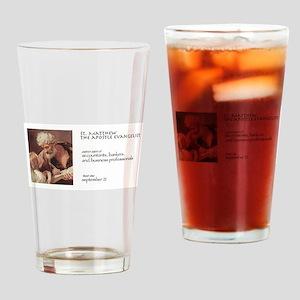 st. matthew, patron saint of financ Drinking Glass