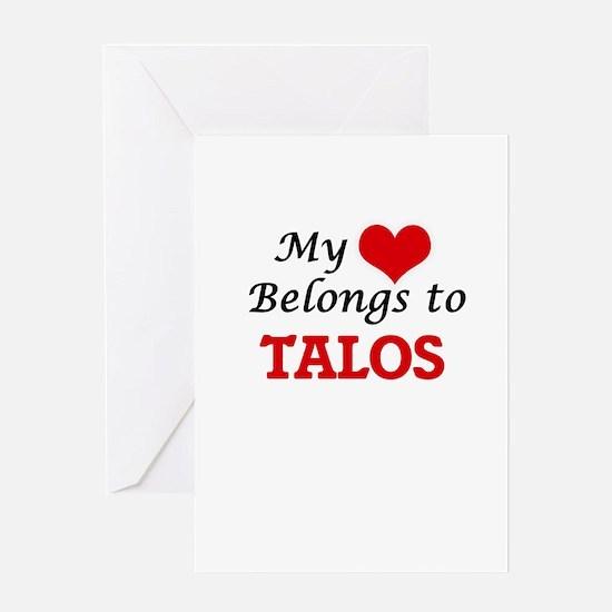 My Heart Belongs to Talos Greeting Cards