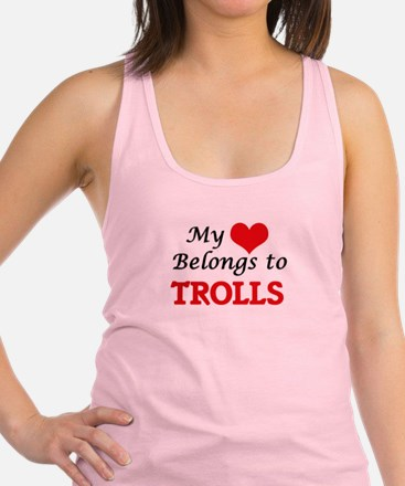 My Heart Belongs to Trolls Racerback Tank Top