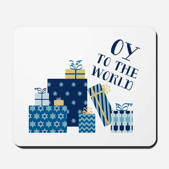 Oy To World Mousepad
