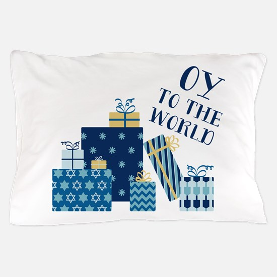 Oy To World Pillow Case