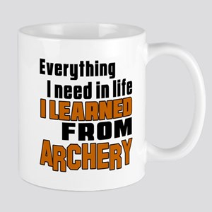 Everything I Learned From Archery Mug