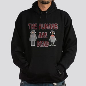Humans are Dead Sweatshirt