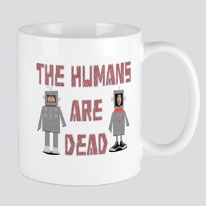 Humans are Dead Mugs