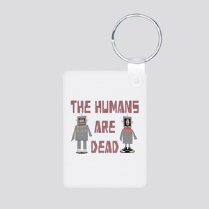 Humans are Dead Keychains