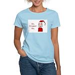 Ho Frickin' Ho Women's Light T-Shirt