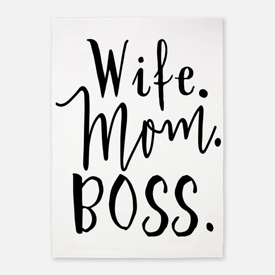 Mother's Day Wife Mom Boss - Wife. Mom. Boss. 5'x7
