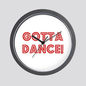 gotta dance Wall Clock