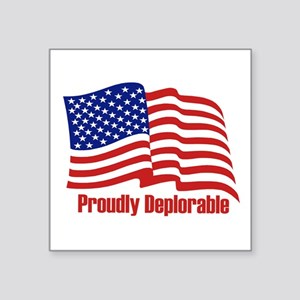 Proudly deplorable Sticker