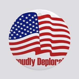 Proudly deplorable Round Ornament
