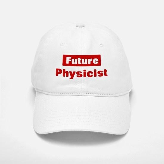 Future Physicist Baseball Baseball Cap