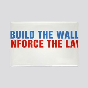 Build The Wall Enforce The Law Donald Trump Magnet