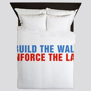 Build The Wall Enforce The Law Donald Trump Queen