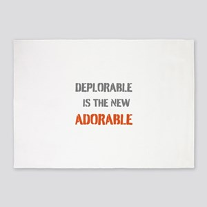 DEPLORABLE IS THE NEW ADORABLE 5'x7'Area Rug