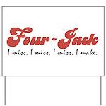 Four-Jack Yard Sign