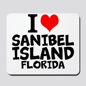 I Love Sanibel Island, Florida Mousepad