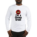 I'm a Chemo Grad Long Sleeve T-Shirt