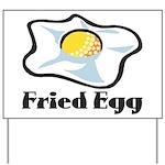 Fried Egg Yard Sign