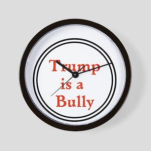 Trump is a big bully... Wall Clock