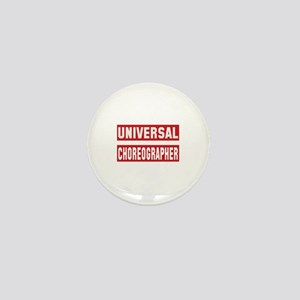 Universal Choreographer Mini Button