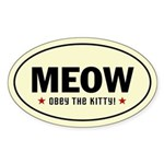 Meow - Obey The Kitty! Oval Sticker