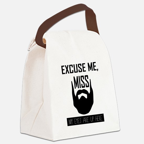 Excuse Me Miss.. Beard Lover Graphic Canvas Lunch