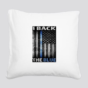 I Back The Blue Square Canvas Pillow