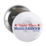 World Class Multi-Tasker 2.25