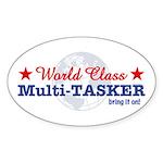World Class Multi-Tasker Oval Sticker